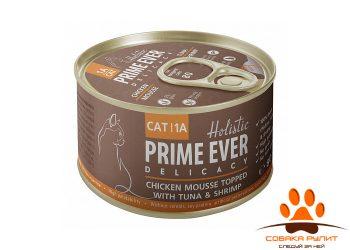 Prime Ever 1A Delicacy Мусс цыпленок с тунцом и креветками влажный корм для кошек жестяная банка 0,08 кг